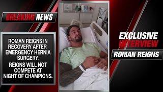 getlinkyoutube.com-Roman Reigns addresses his emergency surgery