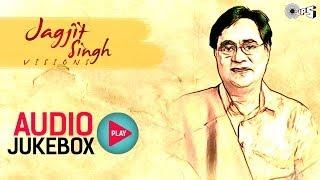 getlinkyoutube.com-Jagjit Singh's Visions - Audio Jukebox | Superhit Ghazals