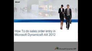 getlinkyoutube.com-Microsoft Dynamics AX 2012: How to Do Sales Order Entry