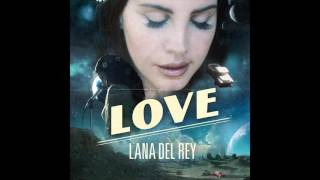 getlinkyoutube.com-Lana Del Rey - Love (Official Audio)