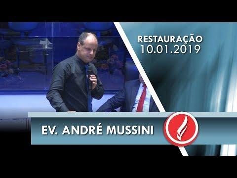 Noite da Restauração - Ev. André Mussini - 10 01 2019