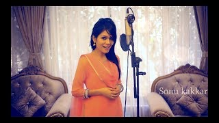 getlinkyoutube.com-Laiyan Laiyan Main Tere Naal - Sonu Kakkar (A Tribute To Madam Azra Jehan)