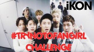 getlinkyoutube.com-iKON: TRY NOT TO FANGIRL / FANBOY CHALLENGE