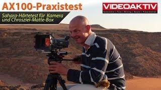 Sony FDR-AX100: Praxistest in der Sahara