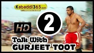 getlinkyoutube.com-Gurjeet Toot ( Kabaddi Player ) Interview With Kabaddi365.com