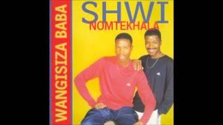Shwi noMtekhala - Ngitshele Sthandwa