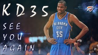 getlinkyoutube.com-Kevin Durant Mix : SEE YOU AGAIN - WAITING YOUR COME BACK (Full HD 60p)