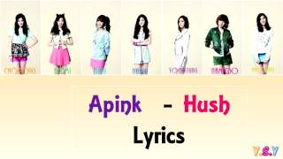 Apink - Hush (Han/Rom/Eng Lyrics)
