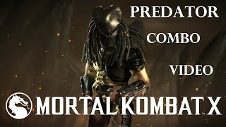 MKX - Predator High Damage Combos (38%-66%)