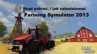 Skąd pobrać, i jak uruchomić Symulator Farmy 2013 Titanium Edition (HD) (FREE, ZA DARMO)