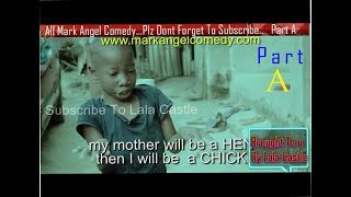getlinkyoutube.com-Watch All Mark Angel Funny  Comedy Episode 1-100 Part A...3Hours comedy video Must Laugh Till Finish