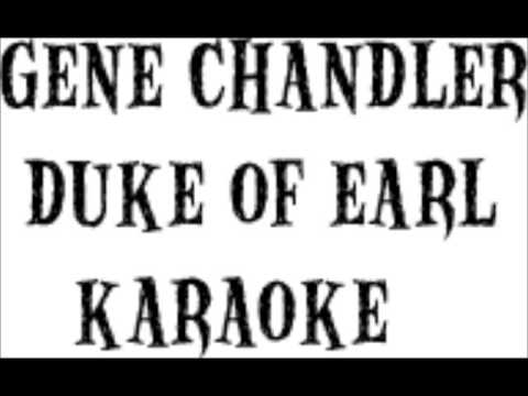 Gene Chandler  Duke Of Earl Karaoke Version