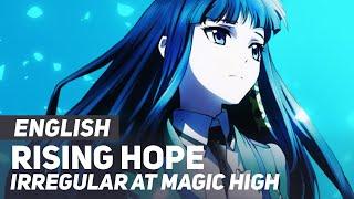 "getlinkyoutube.com-The Irregular at Magic High OP - ""Rising Hope"" | ENGLISH ver | AmaLee"