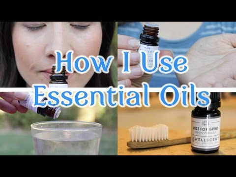 How I Use Essential Oils