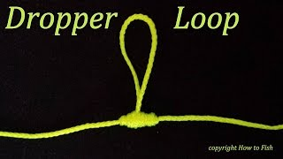 getlinkyoutube.com-Dropper Loop   How to tie a Dropper Loop Knot   Fishing Knots