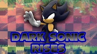 getlinkyoutube.com-Dark Sonic Rises - Walkthrough