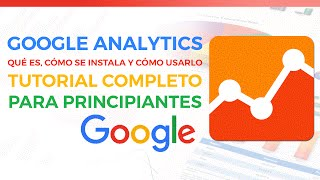 getlinkyoutube.com-Google Analytics: Tutorial En Español