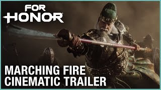 For Honor - Marching Fire Cinematic Trailer