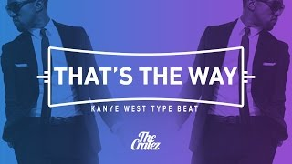 """getlinkyoutube.com-FREE Kanye West T.L.O.P Type Beat 2016 """"That's The Way""""    The Cratez"""