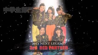 2013 NEXT LEGEND FINAL 完結
