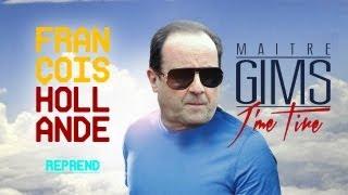 François Hollande Reprend J'me Tire De Maitre Gims