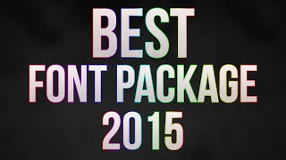 getlinkyoutube.com-BEST FONT PACKAGE 2015
