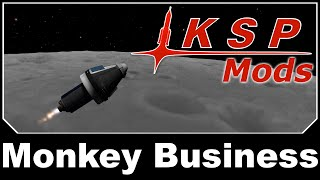 KSP Mods - Monkey Business