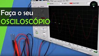 getlinkyoutube.com-Como fazer um Osciloscópio caseiro - Muito fácil e MUITO BARATO
