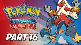 getlinkyoutube.com-Pokemon Omega Ruby & Alpha Sapphire Walkthrough Part 16 - Swampert & Blaziken (3DS Commentary)