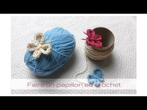 TUTO : Comment faire un papillon au crochet