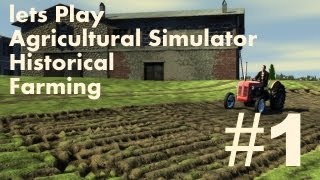 getlinkyoutube.com-Lets Play Agricultural Simulator Historical Farming - Ep 1