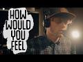 Ed Sheeran - How Would You Feel Paean [Live]   Curricé