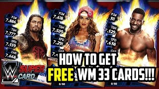 WWE SUPERCARD HOW TO GET FREE WRESTLEMANIA 33 CARDS IF YOU'RE IN A LOW TIER!!!