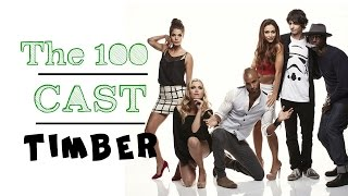 getlinkyoutube.com-the 100 cast | timber (humor)