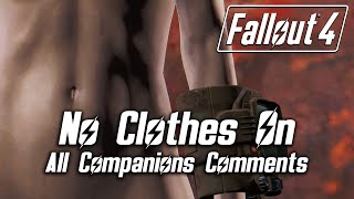 getlinkyoutube.com-Fallout 4 - Walking Around Naked - All Companions Comments