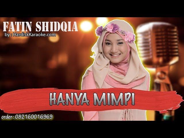 Karaoke Tanpa Vokal | HANYA MIMPI - FATIN SHIDQIA