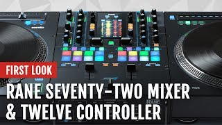 First Look: Rane SEVENTY-TWO Mixer and TWELVE Controller | Tips and Tricks width=