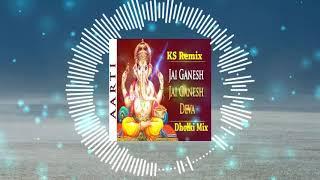 Jai Ganesh Deva  Aarti  Hard Dholki KS Remix