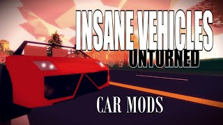 getlinkyoutube.com-INSANE VEHICLES - KikET Vehicles - Mod Showcase - Unturned 3.11.9.0