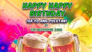 getlinkyoutube.com-Happy Birthday Sa Yo Ang Pulutan By Beerhouse Gang (Music & Video With Lyrics) Alpha Music
