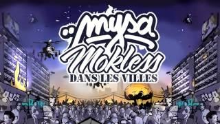 Mysa - Dans Les Villes (ft. Mokless)
