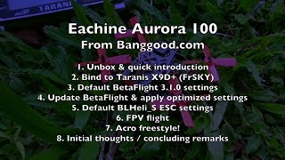 Eachine Aurora 100 (FrSKY) BNF - Review - Part 1/2
