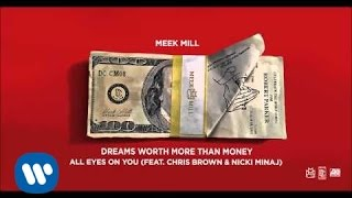 getlinkyoutube.com-Meek Mill - All Eyes On You Feat. Chris Brown & Nicki Minaj (Official Audio)