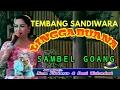 SAMBEL GOANG - TEMBANG SANDIWARA LINGGA BUANA 2017