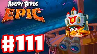 getlinkyoutube.com-Angry Birds Epic - Gameplay Walkthrough Part 111 - Dangers from the Deep! (iOS, Android)