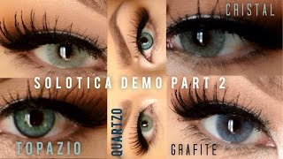 Part 2- Solotica Demo & Comparison (Quartzo,Topazio,Grafite,Cristal)