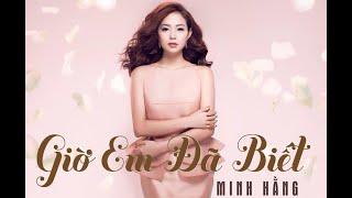 getlinkyoutube.com-Minh Hằng ft Ngô Kiến Huy -Phim Ngắn Giờ Em Đã Biết  (OFFICIAL)