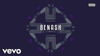 Benash - Larmes