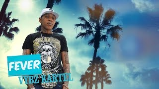 getlinkyoutube.com-Vybz Kartel - Fever (Official Audio) - May 2016