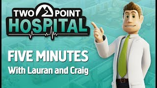 Two Point Hospital - 5 Perc Játékmenet